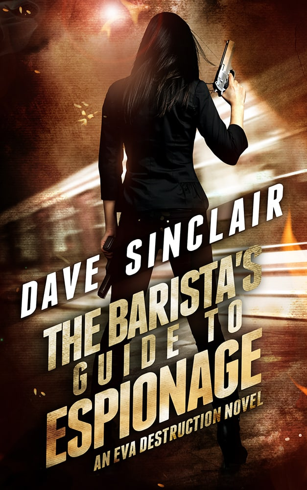 The Barista's Guide to Espionage (Eva Destruction #1)