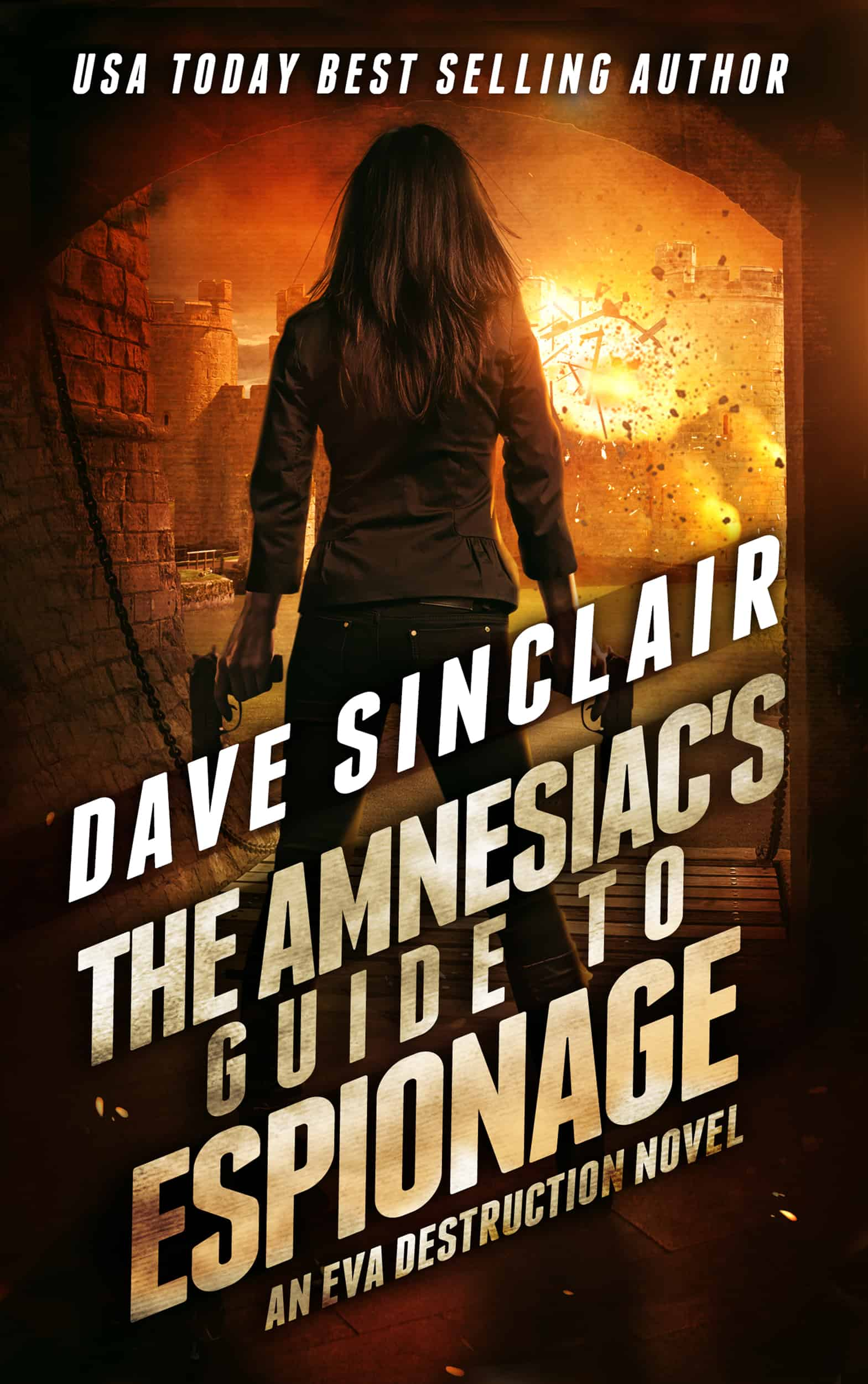 The Amnesiac's Guide to Espionage (Eva Destruction #2)