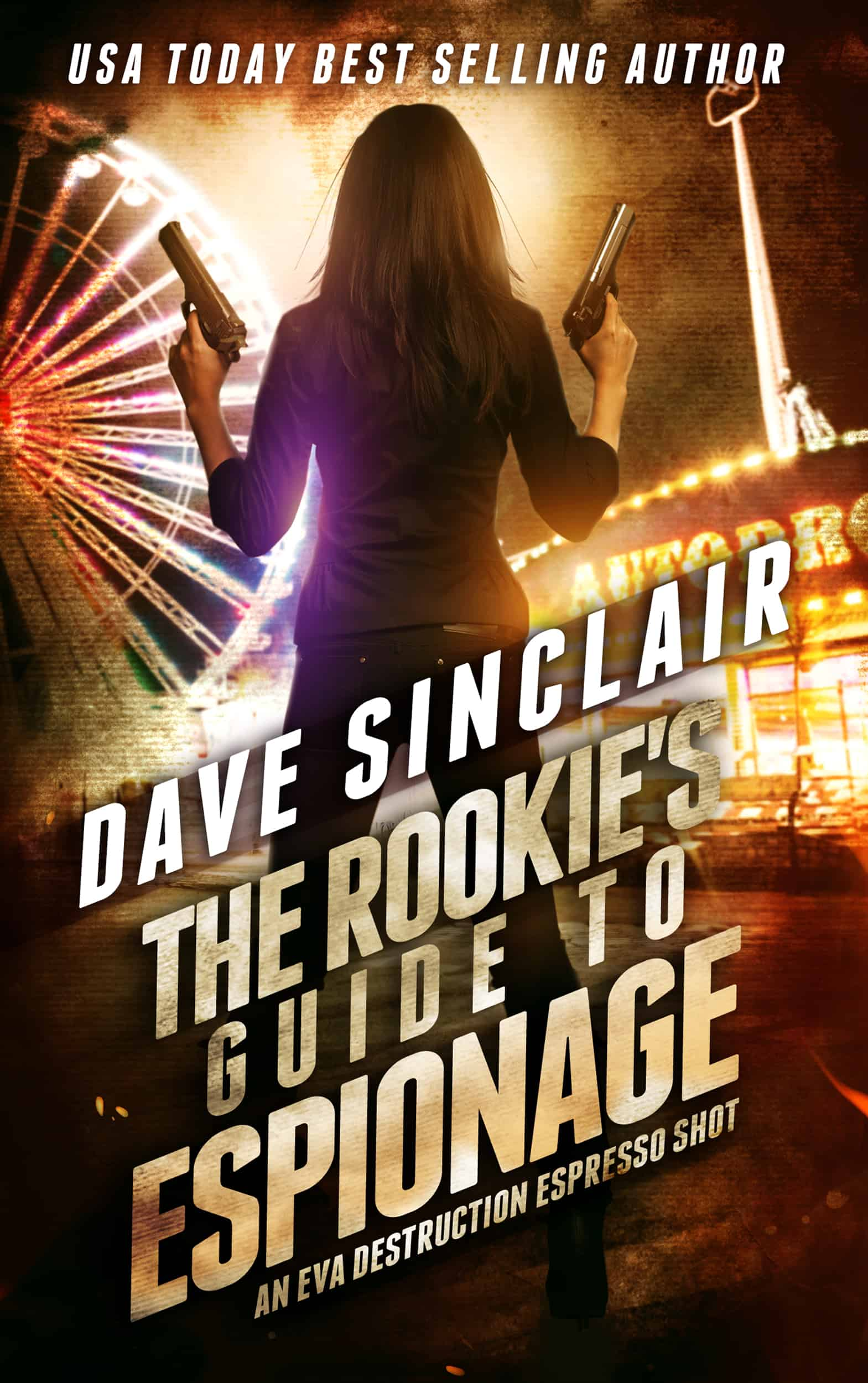 The Rookie's Guide to Espionage (Eva Destruction #1.5)